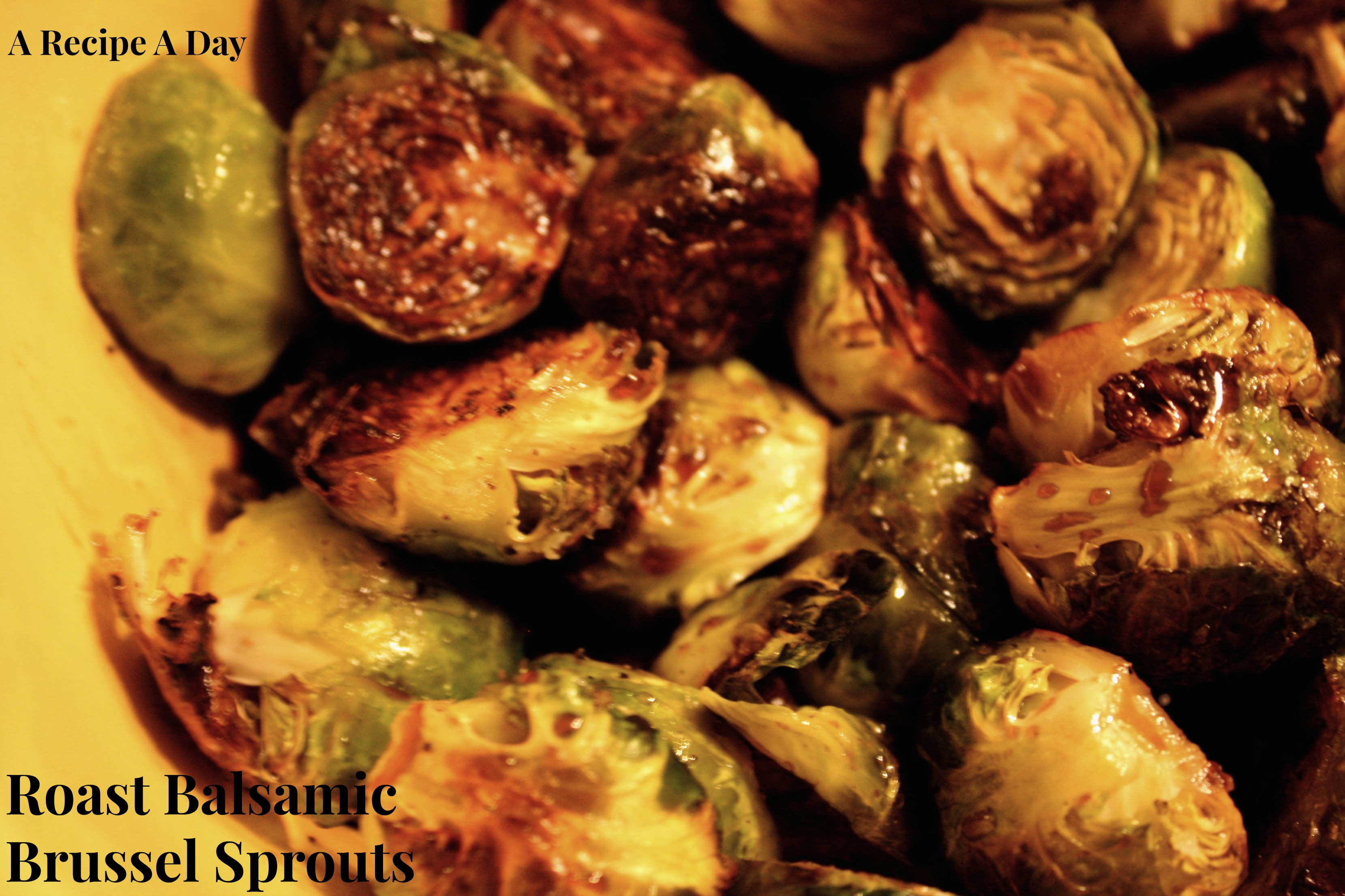Roast Balsamic Brussels Sprouts