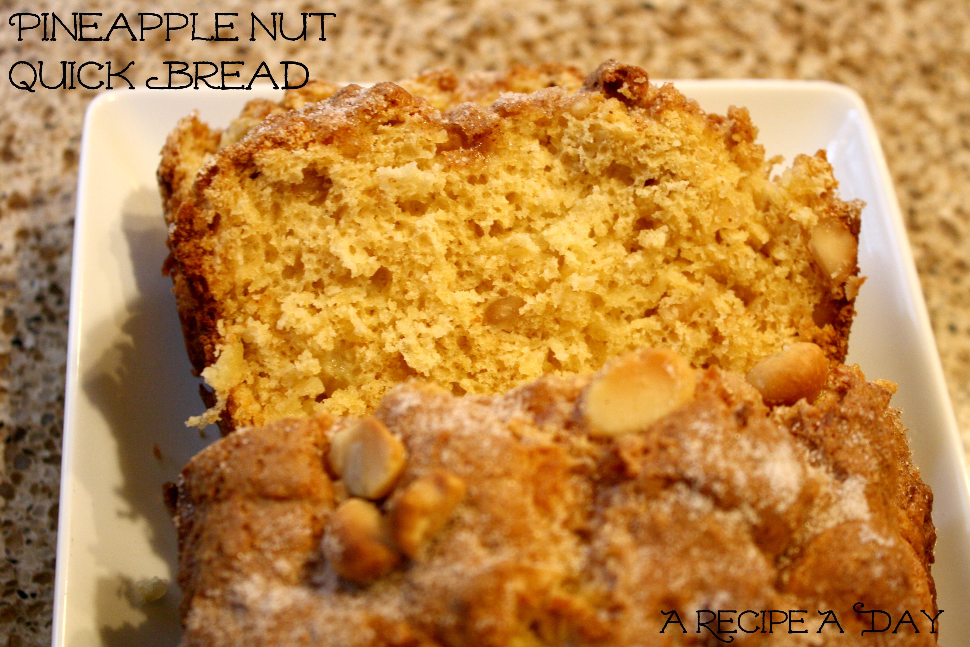 Pineapple Nut Quick Bread 1